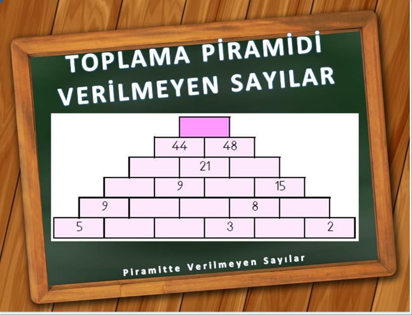 verilmeyen sayılar toplama piramidi